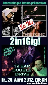2in1Gig: 12 BAR DOUBLE DRIVE und EAT THIS am 20. April 2012 im Zosch